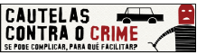 Cautelas contra o crime